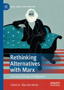 | Rethinking Alternatives with Marx | MR Online
