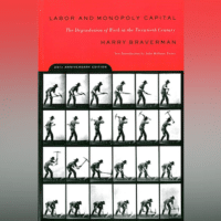 Labor and Monopoly Capital