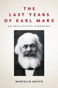 | The Last Years of Karl Marx | MR Online