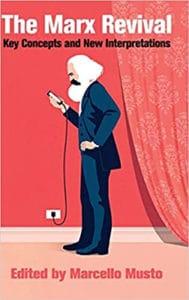 | The Marx Revival | MR Online