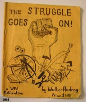 | The Struggle Goes On by Walter Rodney 1979 | MR Online
