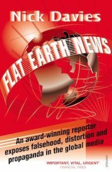 | Flat Earth News by Nick Davies | MR Online