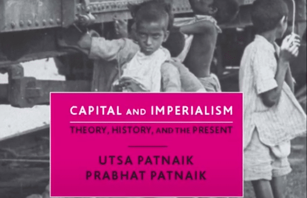 | Imperialism Then and Now Wealth Unemployment and Insufficient Demand Pt 13 Prabhat Patnaik | MR Online