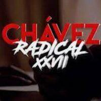 Chávez the Radical XXVII