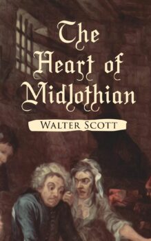 | The Heart of Midlothian | MR Online