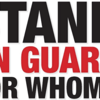 Stand on Guard for Whom?