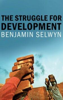   The Struggle for Development   MR Online