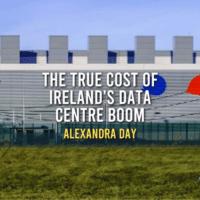 The True Cost of Ireland's Data Centre Boom